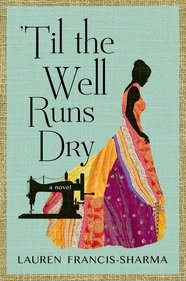 An Evening with Lauren Francis-Sharma: Author of 'Till the Well Runs Dry