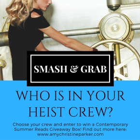 WA's Heist Crew: In Honor of Smash & Grab by Amy Christine Parker