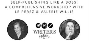Self-Publishing Like a Boss with LE Perez and ValerieWillis